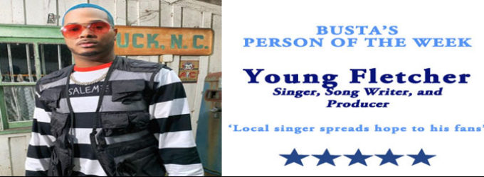 Busta's Person of the Week: Local singer spreads hope to his fans