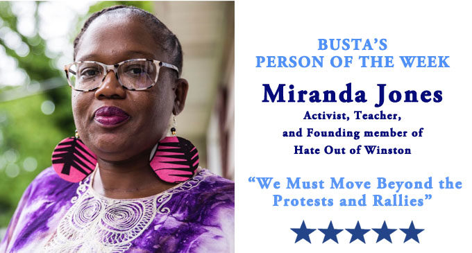 Busta's Person of the Week: Miranda Jones: 'We must move beyond the protests and rallies.'
