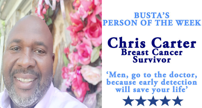 Busta's Person of the Week: 'Men, go to the doctor, because early detection will save your life'