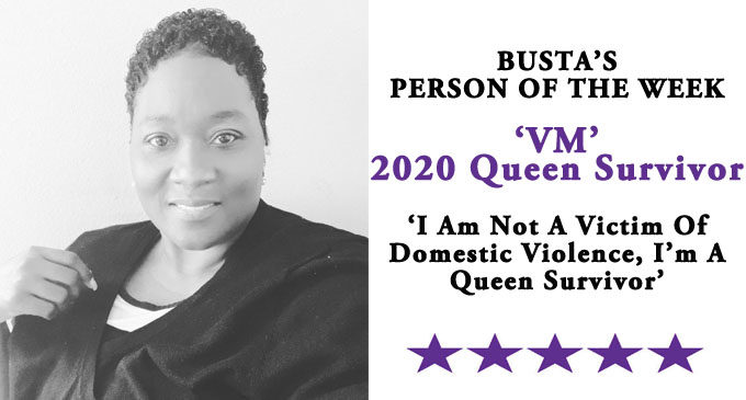 Busta's Person of the Week: 'I am not a victim of domestic violence, I'm a Queen Survivor'