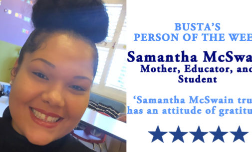 Busta's Person of the Week: Samantha McSwain truly has an 'attitude of gratitude'