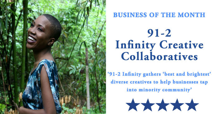 Business of the Month: 91-2 Infinity gathers 'best and brightest' diverse creatives to help businesses tap into minority community