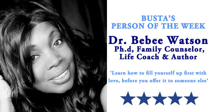 Busta's Person of the Week: 'Learn how to fill yourself up first with love, before you  offer it to someone else'