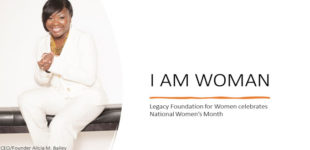 "The Legacy Foundation for Women launches ""I AM WOMAN"" campaign"