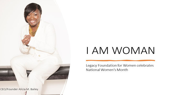 """The Legacy Foundation for Women launches """"I AM WOMAN"""" campaign"""
