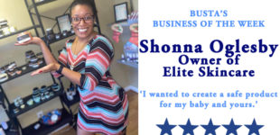 Busta's Business of the Month: Elite Skincare owner: 'I wanted to create a safe product for my baby and yours.'