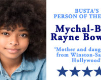 Busta's Person of the Week:  Mother and daughter go from Winston-Salem to Hollywood
