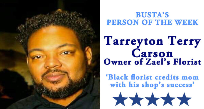 Busta's Person of the Week:  Black florist credits mom with his shop's success