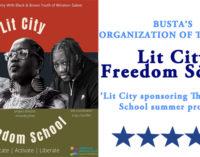 Busta's Organization of the Week: Lit City sponsoring The Freedom School summer program