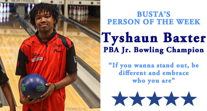 """Busta's Person of the Week: Young bowler's advice: """"If you wanna stand out, be different and embrace who you are."""""""