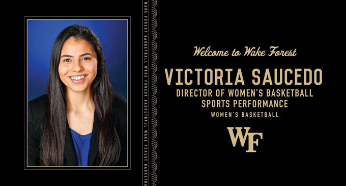 Victoria Saucedo Wake Forest's new director of women's  basketball sports performance