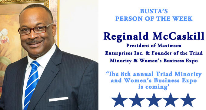 Busta's Person of the Week: The 8th annual Triad Minority and Women's Business Expo is coming!