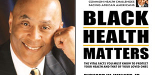 Book Review: 'Black Health Matters' by Richard W. Walker, Jr., MD