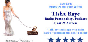 Busta's Person of the Week: Talk, cry and laugh with Tisha Raye's 'judgement-free zone' podcast